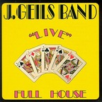 "J. Geils Band - ""Live"" · Full House"