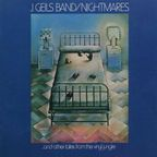 J. Geils Band - Nightmares ...And Other Tales From The Vinyl Jungle
