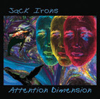 Jack Irons - Attention Dimension