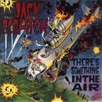 Jack Scratch - There's Something In The Air