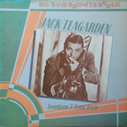 Jack Teagarden Sextet - Trombone 'T' From Texas (released by Jack Teagarden)