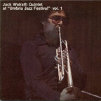 Jack Walrath Quintet - At 'Umbria Jazz Festival' · Vol. 1