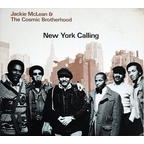 Jackie McLean & The Cosmic Brotherhood - New York Calling