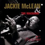 Jackie McLean & The Mac Band - Fire & Love