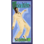 Jackie Wilson - Mr. Excitement!