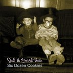 Jad And David Fair - Six Dozen Cookies