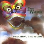 Jade Warrior - Breathing The Storm