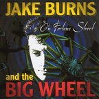 Jake Burns And The Big Wheel - On Fortune Street