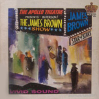 James Brown - The Apollo Theatre Presents · In Person! · The James Brown Show