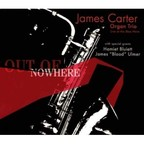 James Carter Organ Trio - Out Of Nowhere
