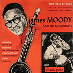 James Moody And His Modernists - s/t