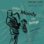 James Moody - With Strings