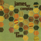 James Orr Complex - Com Favo