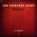 Jan Garbarek Group - Dresden · In Concert