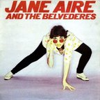Jane Aire And The Belvederes - s/t