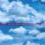 Jane Fair / Rosemary Galloway Quintet - Waltz Out
