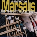 Jason Marsalis - The Year Of The Drummer