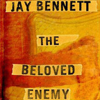 Jay Bennett - The Beloved Enemy