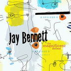 Jay Bennett - The Magnificent Defeat