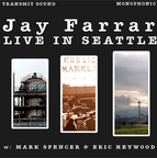 Jay Farrar - Live In Seattle