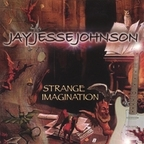 Jay Jesse Johnson - Strange Imagination