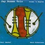 Jay Rosen Trio - Drums 'N Bugles