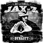 Jay Z - The Dynasty · Roc La Familia