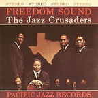 Jazz Crusaders - Freedom Sound