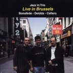 Jazz In Trio - Live In Brussels