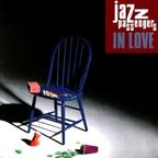 Jazz Passengers - In Love