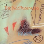 Jazz Passengers - Live At The Knitting Factory
