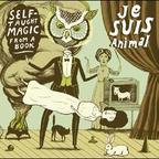 Je Suis Animal - Self-Taught Magic From A Book