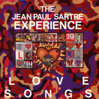 Jean Paul Sartre Experience - Love Songs
