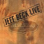 Jeff Beck - Live · B.B. King Blues Club & Grill · New York