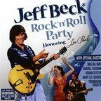 Jeff Beck - Rock 'N' Roll Party · Honoring Les Paul