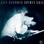 Jeff Gardner - Spirit Call
