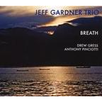 Jeff Gardner Trio - Breath