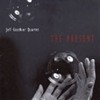 Jeff Gauthier Quartet - The Present