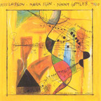 Jeff Laibson · Mark Egan · Danny Gottlieb Trio - Thelonius Bach's Lunch