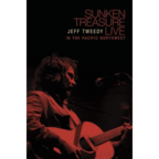 Jeff Tweedy - Sunken Treasure · Live In The Pacific Northwest