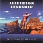 Jefferson Starship - Windows Of Heaven