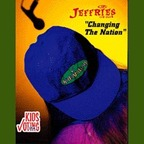 Jeffries Fan Club - Changing The Nation
