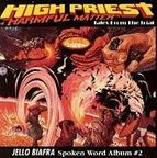 Jello Biafra - High Priest Of Harmful Matter · Tales From the Trial