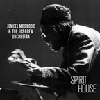 Jemeel Moondoc & The Jus Grew Orchestra - Spirit House