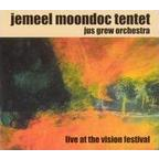 Jemeel Moondoc Tentet · Jus Grew Orchestra - Live At The Vision Festival
