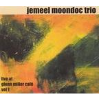 Jemeel Moondoc Trio - Live At Glenn Miller Café Vol 1