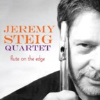Jeremy Steig Quartet - Flute On The Edge
