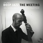 Jerker Kluge's Deep Jazz - The Meeting