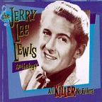 Jerry Lee Lewis - The Jerry Lee Lewis Anthology · All Killer, No Filler!