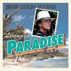 Jesse Colin Young - Living In Paradise